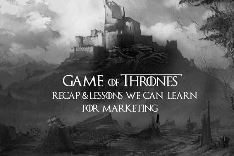 Game of Thrones Marketing Lessons We can Learnt